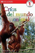 DK Readers L1: Crias Del Mundo Animal (Spanish Edi