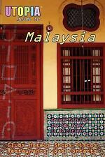 Utopia Guide to Malaysia (2nd Edition): The Gay and Lesbian Scene in 17 Cities I