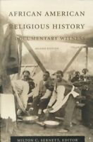 African American Religious History : A Documentary Witness, Paperback by Sern...