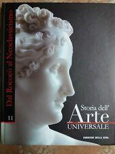 STORIA DELL'ARTE UNIVERSALE - VOL.11 ROCOCO' NEOCLASSICISMO - CORRIERE SERA 2008