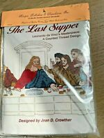 The Last Supper Counted Cross Stitch Kit Aida Cloth & Floss by Jean D. Crowther