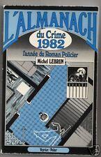 L'almanach du crime 1982 Michel Lebrun Veyrier/Polar
