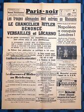 La Une Du Journal Paris-soir 8 Mars 1936 Les Troupes Allemandes En Rhénamie