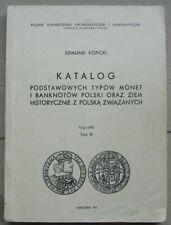 Katalog podstawowych typów monet i banknotów Polski, t.III - Edmund Kopicki