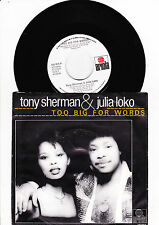 "7"" Tony Sherman & Julia Loko - Too Big for Words -------"