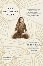 THE GODDESS POSE - GOLDBERG, MICHELLE - NEW PAPERBACK BOOK