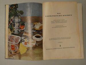 Das elektrische Kochen 865 Rezepte für die Elektro-Küche 1953 Y8-120