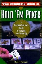 The Complete Book Of Hold 'Em Poker: A Comprehensive Guide to Playing and Winnin