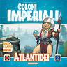 Coloni Imperiali: Espansione Atlantidei, Gioco da Tavola Nuovo by Pendragon, Ita
