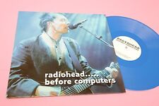 RADIOHEAD LP BEFORE COMPUTERS ORIG BLUE VINYL EX+ TOOOPPP RARE !!!