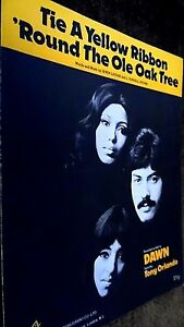 DAWN (TONY ORLANDO) TIE A YELLOW RIBBON 'ROUND THE OLE OAK TREE (SHEET MUSIC)