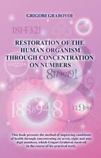 Restoration of the Human Organism through Concentration on Numbers