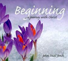 Jones, John Paul Beginninga Journey With Jesus Christ CD