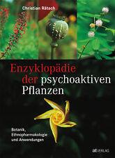 Enzyklopädie der psychoaktiven Pflanzen Christian Rätsch