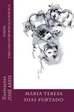 Idades para Uma Antropologia Poetica : Poesia by JoséHenriques Assis, Maria...