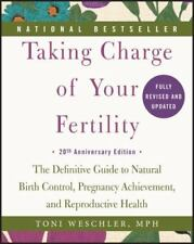 Taking Charge of Your Fertility, 20th Anniversary Edition: The Definitive Guide