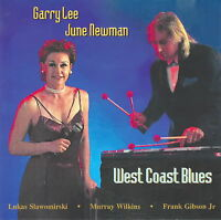Garry Lee & June Newman - West Coast Blues     *** BRAND NEW CD ***