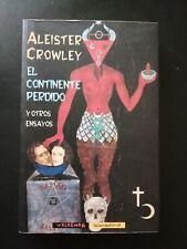 ALEISTER CROWLEY EL CONTINENTE PERDIDO Y OTROS ENSAYOS (VALDEMAR, DESCATALOGADO)