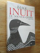 Image inuit du Nouveau-Québec Catalogue SAUCIER & KEDL 1988 Native Art Sculpture