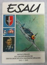 WW2 Ace HEINZ EASU EWALD Signed Book Als JAGDFLIEGER im JAGDGESCHWADER 1943 1945