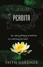 Perdita by Faith Gardner 2015 YA Thriller Horror uncorrected PROOF Paperback