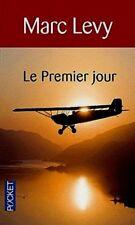 MARC LEVY**LE PREMIER JOUR*Texte intégral**1 gd hist. AMOUR,1 gd ROMAN AVENTURES