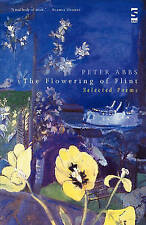 The Flowering of Flint: Selected Poems (Salt Modern Poets), Abbs, Peter, Very Go