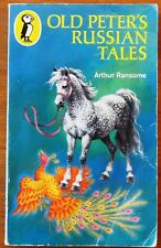 Old Peter's Russian Tales by Arthur Ransome (Puffin Paperback, 1974)