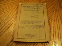 Vintage Baptism In Relation To Spiritual Life by O B Stockford 1932  Canada