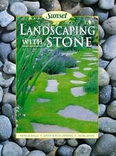 Landscaping with Stone by Hazel White; Sunset Publishing Staff