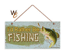I D Rather Be Fishing Sign Man Cave Decor Fishing Gift 5x10 Fish Sign