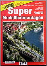 Eisenbahn Journal>Super Modellbahnanlagen Teil 6<- . - (339)