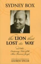 The Lion That Lost Its Way: And Other Cautionary Tales of the Show Business Jung