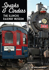 Sparks & Cinders - The Illinois Railway Museum, a DVD by Yard Goat Images