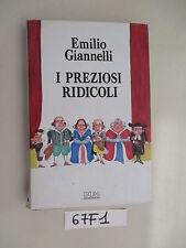 Gianelli I PREZIOSI RIDICOLI (67 F 1)