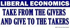 GOP Conservative Anti Liberal Economics Bumper Sticker Funny