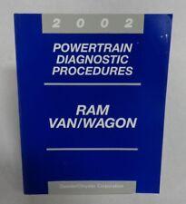 2002 POWERTRAIN DIAGNOSTIC PROCEDURES RAM VAN/WAGON OEM MANUAL 6E B2