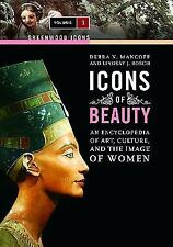 Icons of Beauty : An Introduction to Art, Culture, and the Image of Women by...