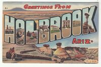 [59640] OLD LARGE LETTER POSTCARD GREETINGS FROM HOLBROOK, ARIZONA
