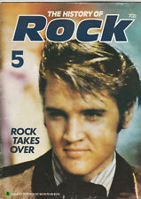 THE HISTORY OF ROCK Magazine Issue 5 - Rock Takes Over, Elvis Presley