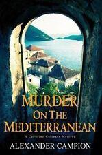 MURDER ON THE MEDITERRANEAN - Alexander Campion (Hardback, 2014, Free Postage)