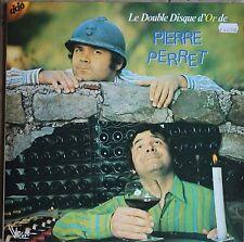 PIERRE PERRET LE DOUBLE DISQUE D'OR  33T  2LP