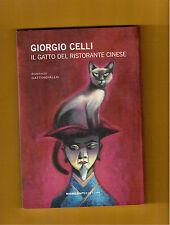 IL GATTO DEL RISTORANTE CINESE- GIORGIO CELLI -MORGANTI 2007-1^ EDIZIONE
