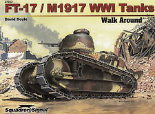 20085/ Squadron Signal - Walk Around 23 - FT-17 / M1917 WWI Tanks
