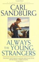 Always the Young Strangers: By Sandburg, Carl