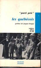 LES QUEBECOIS  PARTI PRIS   CAHIERS LIBRES  99-100    1967  */*