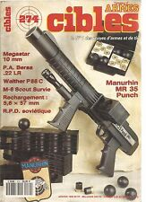 CIBLES N°274 MEGASTAR 10MM / PA BERSA 22LR / WALTHER P88C / MANURHIN MR 35 PUNCH