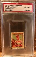 1923 German Baseball Transfers Dave Bancroft HOF PSA 8, Pop 7, 1^