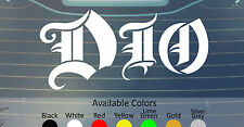 DIO VINYL DECAL STICKER CUSTOM SIZE/COLOR SAXON BLACK SABBATH ACCEPT RAINBOW