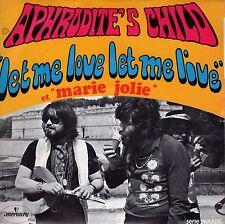 7inch APHRODITES CHILD let me love let me live FRANCE 1969 EX+
